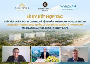 Wyndham Hotels & Resorts - Don vi van hanh chinh thuc du an Shantira Hoi An